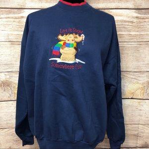 Let It Snow Somewhere Else Moose Sweatshirt